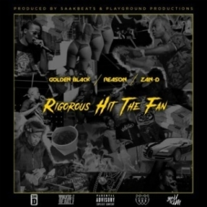 Golden Black - Rigorous Hit The Fan ft.  Reason & DJ Zan-D